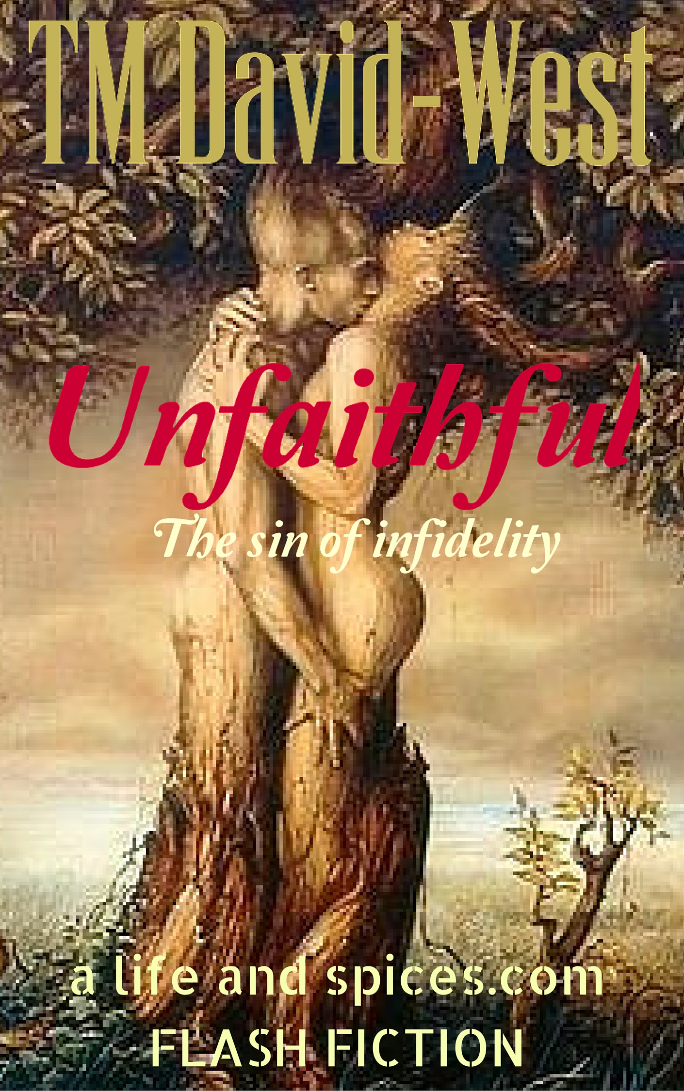Unfaithful 2 – Flash Fiction